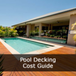 Pool Decking Installation Cost Guide