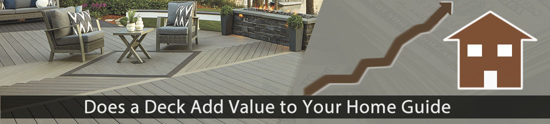 Does a Deck Add Value to a House Guide